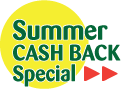 Summer Cash Back Special